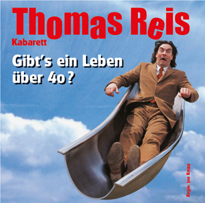2 CD Set-ThomasReis:Gibt's ein Leben über 40?