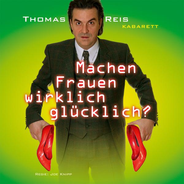 2 CD Set-ThomasReis:Machen Frauen wirklich glücklich?