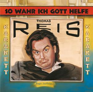 CD-ThomasReis:So wahr ich Gott helfe