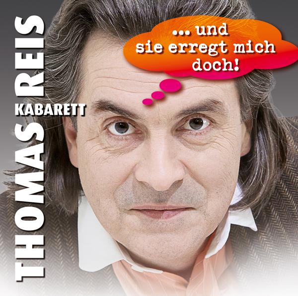 2 CD Set-ThomasReis:... und sie erregt mich doch!